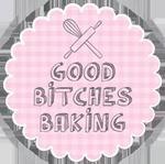 Good Bitches Baking